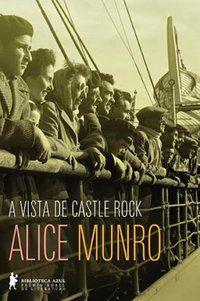 A VISTA DE CASTLE ROCK - MUNRO, ALICE