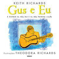 GUS E EU - RICHARDS, KEITH
