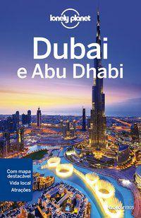 LONELY PLANET DUBAI E ABU DHABI - SCHULTE-PEEVERS, ANDREA