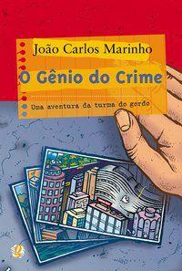 O GÊNIO DO CRIME - MARINHO, JOÃO CARLOS