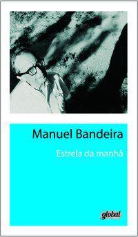 ESTRELA DA MANHÃ - BANDEIRA, MANUEL