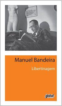 LIBERTINAGEM - BANDEIRA, MANUEL