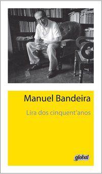 LIRA DOS CINQUENT ANOS - BANDEIRA, MANUEL