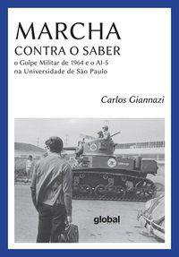 MARCHA CONTRA O SABER - GIANNAZI, CARLOS
