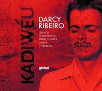 KADIWÉU - RIBEIRO, DARCY
