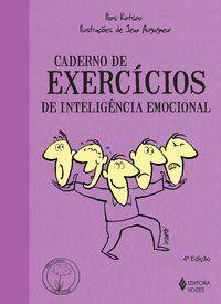CADERNO DE EXERCÍCIOS DE INTELIGÊNCIA EMOCIONAL - KOTSOU, ILIOS
