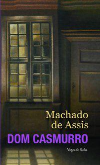 DOM CASMURRO - DE ASSIS, MACHADO