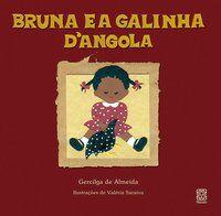 BRUNA E A GALINHA D ANGOLA - ALMEIDA, GERCILGA DE
