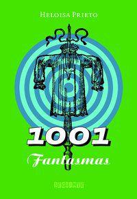 1001 FANTASMAS - PRIETO, HELOISA