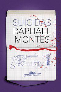 SUICIDAS - MONTES, RAPHAEL