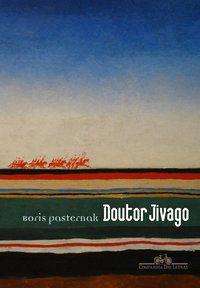 DOUTOR JIVAGO - PASTERNAK, BORIS