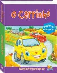 BICHOS DIVERTIDOS EM 3D: O CARRINHO - THE BOOK COMPANY