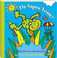ABAS PARA LEVANTAR! OS SAPOS VOAM? - BUTTERFIELD, MOIRA