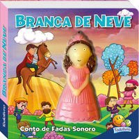 CONTO DE FADAS SONORO: BRANCA DE NEVE - GRANDREAMS