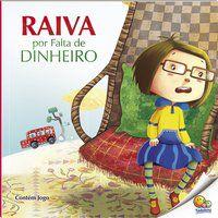 CONTROLE SUA RAIVA: RAIVA POR FALTA DE DINHEIRO - QUIXOT MULTIMEDIA PVT LTD.
