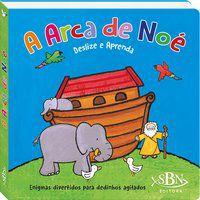 DESLIZE E APRENDA: A ARCA DE NOÉ - QUARTO PUBLISHING PLC