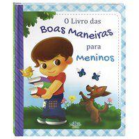 ESTRELHA GUIA - O LIVRO DAS BOAS MANEIRAS... PARA MENINOS - TODOLIVRO LTDA.