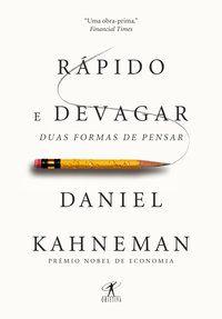 RÁPIDO E DEVAGAR - KAHNEMAN, DANIEL