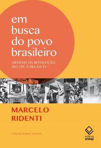 EM BUSCA DO POVO BRASILEIRO - 2ª EDIÇÃO - RIDENTI, MARCELO