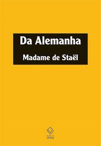 DA ALEMANHA - STAEL, MADAME DE