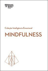 MINDFULNESS - HARVARD BUSINESS REVIEW