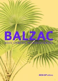 BALZAC - BALZAC, HONORÉ DE