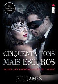CINQUENTA TONS MAIS ESCUROS - CAPA FILME (COM CONTEÚDO EXTRA) - VOL. 2 - JAMES, E.L