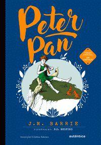 PETER PAN - (TEXTO INTEGRAL - CLÁSSICOS AUTÊNTICA) - BARRIE, JAMES MATTHEW