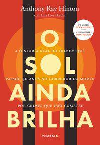 O SOL AINDA BRILHA - HINTON, ANTHONY RAY