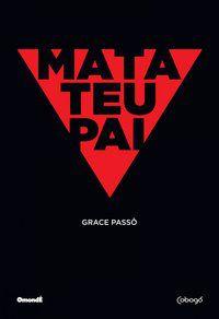 MATA TEU PAI - PASSÔ, GRACE