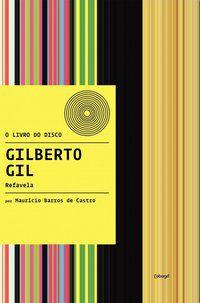 GILBERTO GIL - REFAVELA - BARROS DE BARROS, MAURÍCIO
