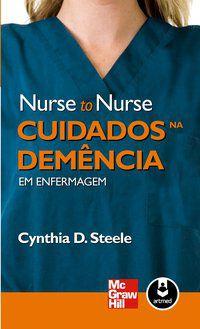 CUIDADOS NA DEMÊNCIA EM ENFERMAGEM - STEELE, CYNTHIA D.