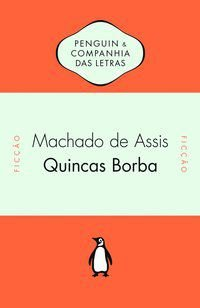 QUINCAS BORBA - ASSIS, MACHADO DE