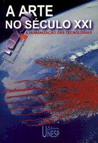 A ARTE NO SÉCULO XXI -