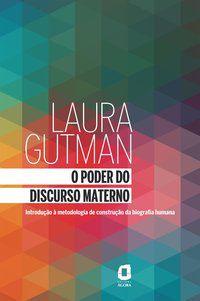 O PODER DO DISCURSO MATERNO - GUTMAN, LAURA ALEJANDRA