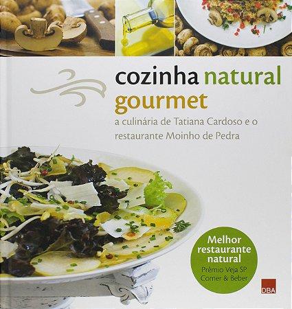 COZINHA NATURAL GOURMET - CARDOSO, TATIANA