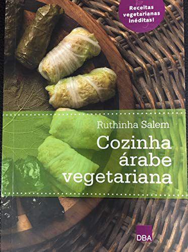 COZINHA ARABE VEGETARIANA - SALEM, RUTHINHA