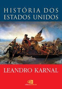 HISTÓRIA DOS ESTADOS UNIDOS - KARNAL, LEANDRO