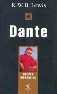 DANTE - LEWIS, R. W. B.