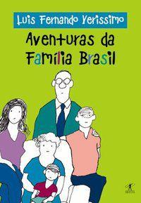 AVENTURAS DA FAMÍLIA BRASIL - VERISSIMO, LUIS FERNANDO