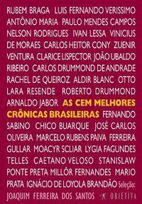 AS CEM MELHORES CRÔNICAS BRASILEIRAS - VÁRIOS AUTORES