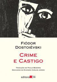 CRIME E CASTIGO - DOSTOIÉVSKI, FIÓDOR