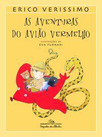 AS AVENTURAS DO AVIÃO VERMELHO - VERISSIMO, ERICO