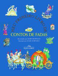 MEU PRIMEIRO LIVRO DE CONTOS DE FADAS - HOFFMAN, MARY