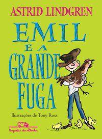 EMIL E A GRANDE FUGA - LINDGREN, ASTRID