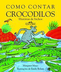 COMO CONTAR CROCODILOS - MAYO, MARGARET