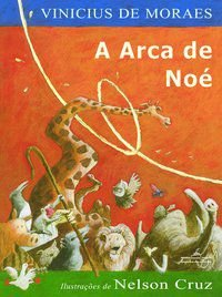 A ARCA DE NOÉ - MORAES, VINICIUS DE