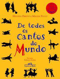 DE TODOS OS CANTOS DO MUNDO - PRIETO, HELOISA
