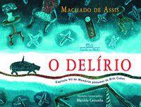 O DELÍRIO - ASSIS, MACHADO DE