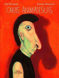 CARAS ANIMALESCAS - BRENMAN, ILAN